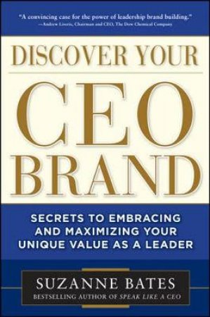 Discover Your Ceo Brand by Suzanne Bates