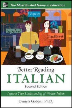 Better Reading Italian by Daniela Gobetti