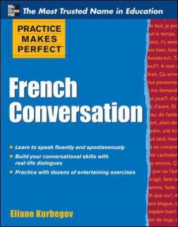 French Conversation by Eliane Kurbegov
