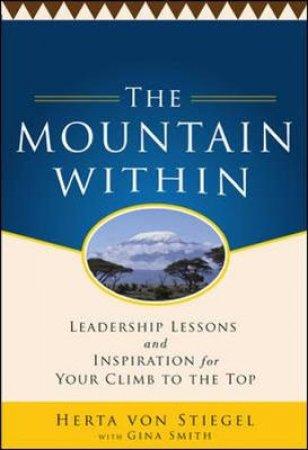 The Mountain Within by Herta Von Stiegel & Gina Smith