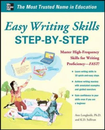 Easy Writing Skills Step-by-Step by Ann Longknife & K. D. Sullivan