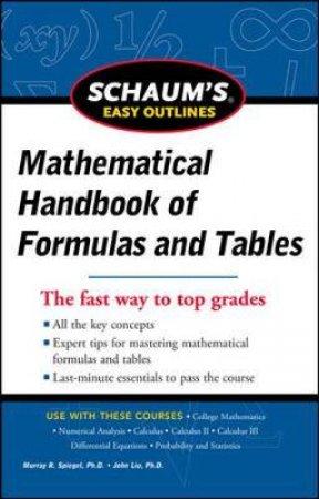 Mathematical Handbook of Formulas and Tables by Murray R. Spiegel & Jon Liu & George J. Hademenos
