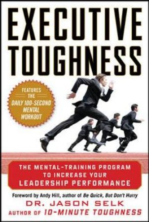 Executive Toughness by Jason Selk & Andy Hill