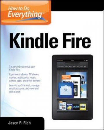 How to Do Everything Kindle Fire by Jason R. Rich