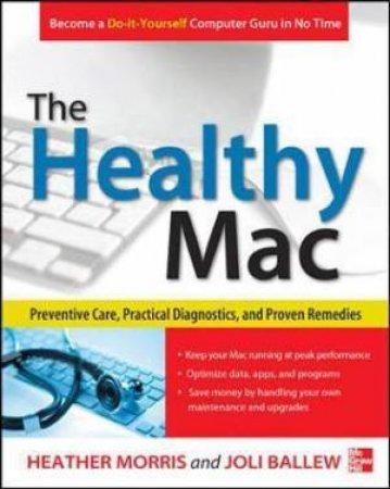 The Healthy MAC by Heather Morris & Joli Ballew