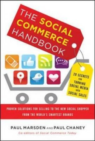 The Social Commerce Handbook by Paul Marsden & Paul Chaney