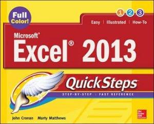 Microsoft Excel 2013 Quicksteps by John Cronan & Marty Matthews