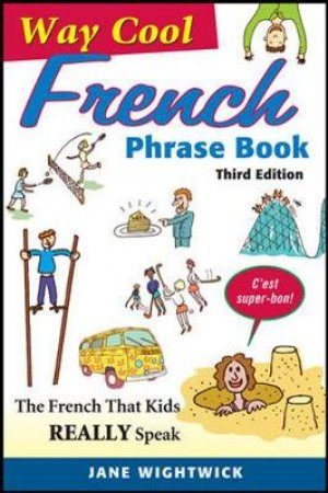 Way Cool French Phrase Book by Jane Wightwick