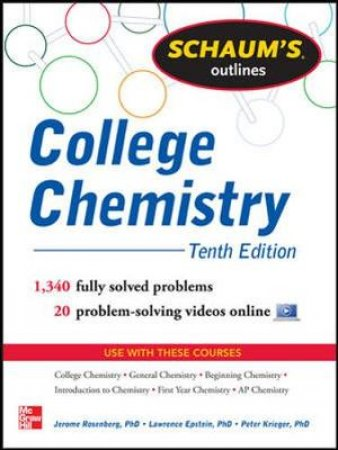 Schaum's Outlines College Chemistry by Jerome L. Rosenberg & Lawrence M. Epstein & Peter J. Krieger