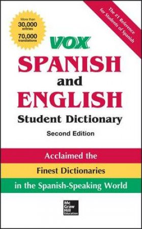 VOX Spanish and English Student Dictionary by Vox