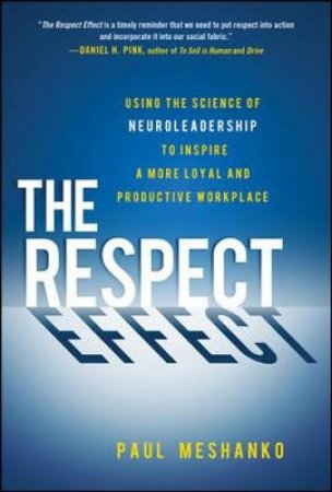 The Respect Effect by Paul Meshanko
