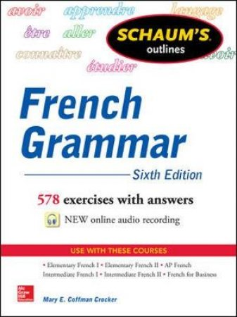 Schaum's Outlines of French Grammar by Mary E. Coffman Crocker