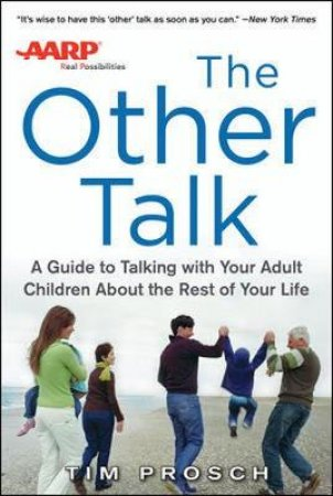 AARP The Other Talk by Tim Prosch
