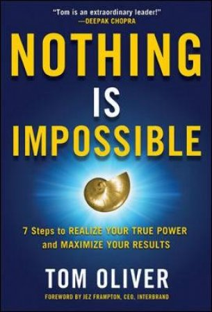 Nothing Is Impossible by Tom Oliver
