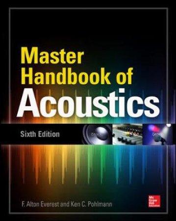 Master Handbook of Acoustics by F. Alton Everest & Ken C. Pohlmann