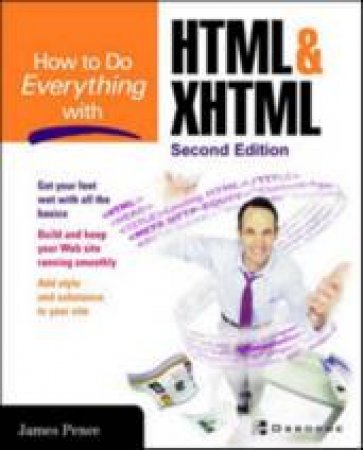 How to Do Everything With Html & Xhtml by James H. Pence