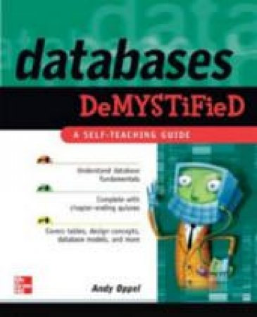 Databases Demystified by Andrew J. Oppel