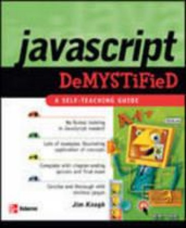 Javascript Demystified by James Edward Keogh