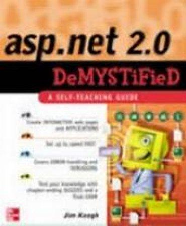 Asp.net 2.0 Demystified by James Edward Keogh