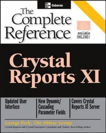 Crystal Reports XI by George Peck
