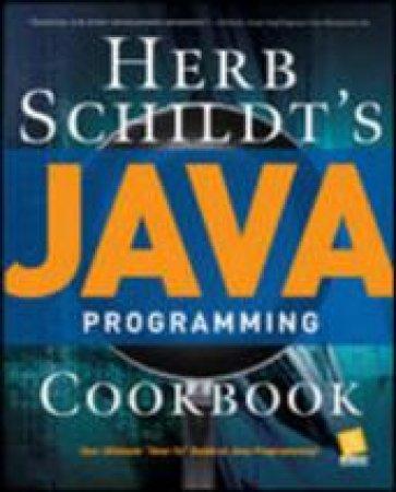Herb Schildt's Java Programming Cookbook by Herb Schildt