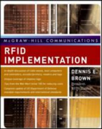 RFID Implementation by Dennis E. Brown