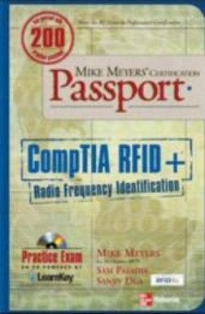 CompTIA RFID + Certification by Mark Brown & Sam Patadia & Sanjiv Dua & Michael Meyers