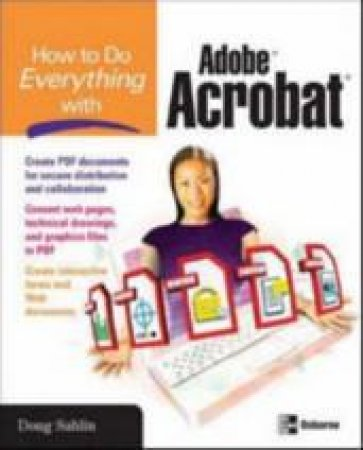 How to Do Everything With Adobe Acrobat 8 by Doug Sahlin
