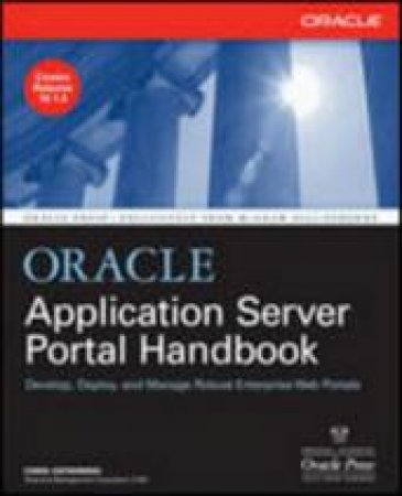 Oracle Application Server Portal Handbook by Christopher Ostrowski