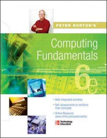 Peter Norton's Computing Fundamentals by Peter Norton