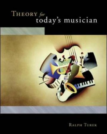 Theory For Today's Musician by Ralph Turek