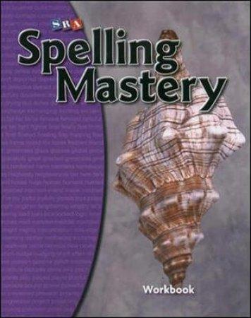 Spelling Mastery Workbook - Level D by Robert Dixon & Siegfried Engelmann