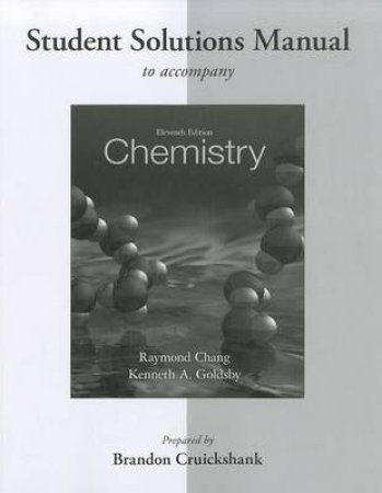 Chemistry by Raymond Chang & Kenneth A. Goldsby & Brandon Cruickshank