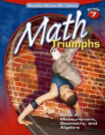 Math Triumphs, Grade 7, Book 2 by McGraw-Hill