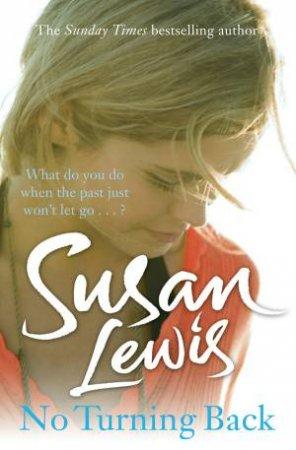 No Turning Back by Susan Lewis
