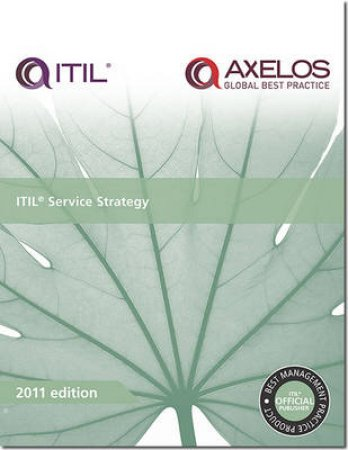 ITIL Service Strategy by Stationery Office