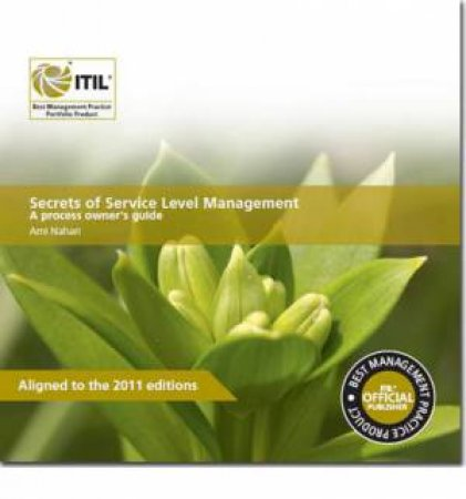 Secrets of Service Level Management by Ami Nahari