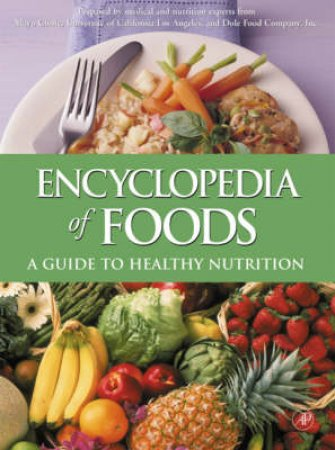 Encyclopedia of Foods by Dole Foods