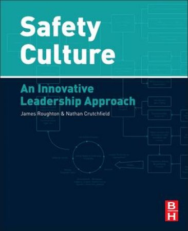 Safety Culture by Nathan Crutchfield & James Roughton