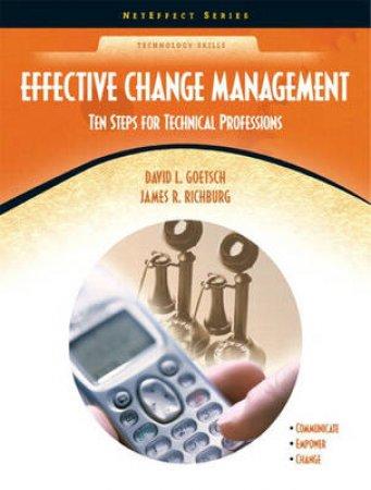 Effective Change Management by David L. Goetsch & James R. Richburg