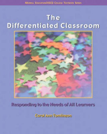 The Differentiated Classroom by ASCD