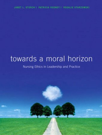Toward a Moral Horizon Available by Janet Storch