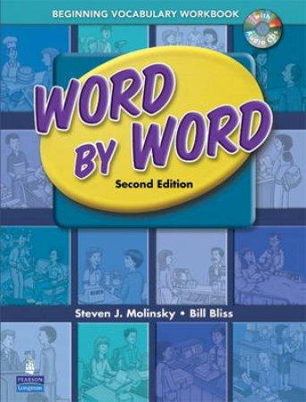 Word by Word by Steven J. Molinsky & Bill Bliss