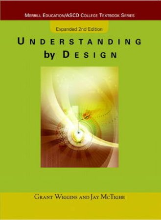 Understanding by Design by Grant Wiggins & Jay McTighe