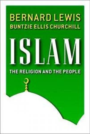 Islam by Bernard Lewis & Buntzie Ellis Churchill