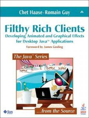 Filthy Rich Clients by Chet Haase & Romain Guy