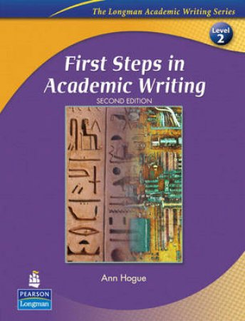 First Steps in Academic Writing by Ann Hogue