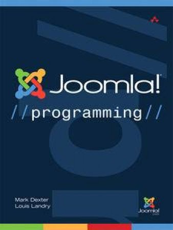 Joomla! Programming by Mark Dexter & Louis Landry