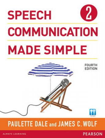 Speech Communication Made Simple 2 by Paulette Dale & James C. Wolf