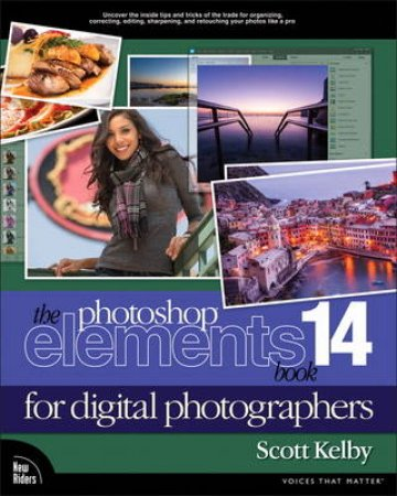 The Photoshop Elements 14 Book for Digital Photographers by Scott Kelby